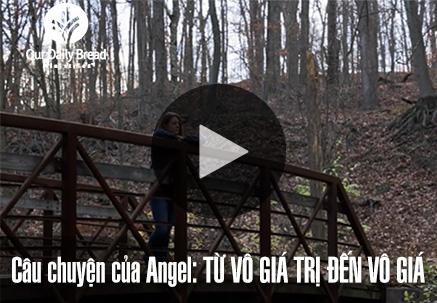 Câu Chuyện của Angel: Từ Vô Giá Trị đến Vô Giá