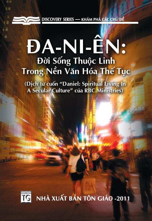 Đa-ni-ên: Đời Sống Thuộc Linh Trong Nền Văn Hóa Thế Tục
