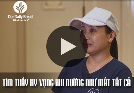 Câu Chuyện của Cô Leong: Tìm Thấy Hy Vọng Khi Dường Như Mất Tất Cả